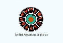Photo of Eski Türk Astrolojisine Göre Burçlar