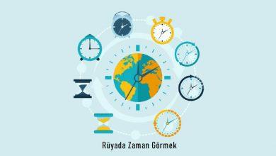 Photo of Rüyada Zaman Görmek Ne Anlama Gelir?