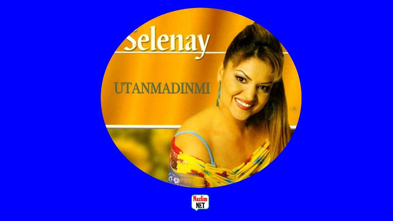Selenay şarkı sözleri