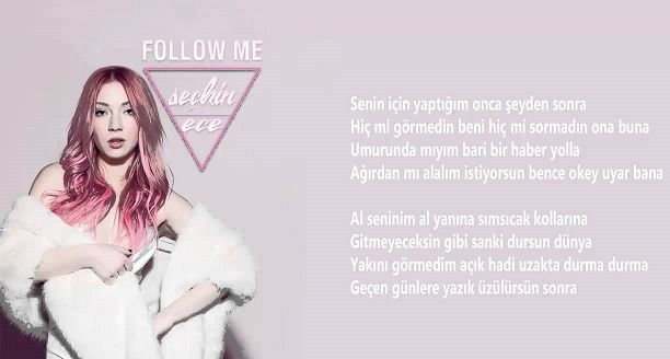 Photo of Ece Seçkin Follow Me Şarkı Sözü