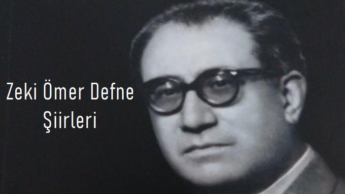 Photo of Zeki Ömer Defne Şiirleri