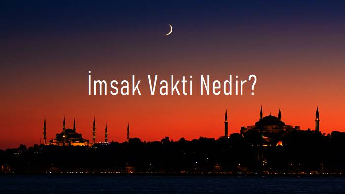 Photo of İmsak Nedir? İmsak Vakti Nedir?