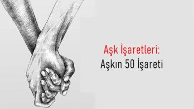 Photo of Aşk İşaretleri: Aşkın 50 İşareti