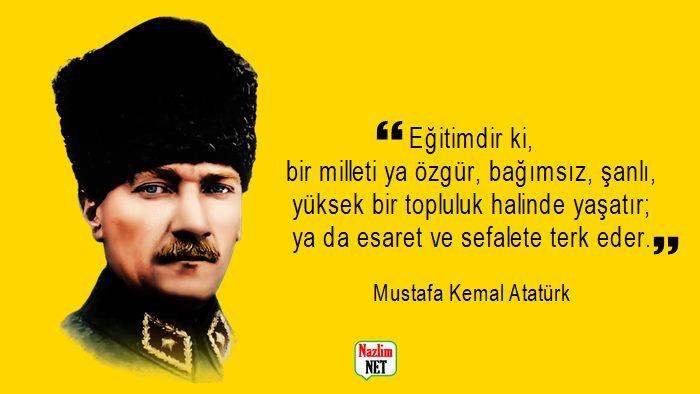 Atatürk'ün eğitimle ilgili sözleri