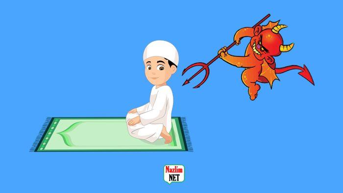 Şeytanın namazı engelleme metodları